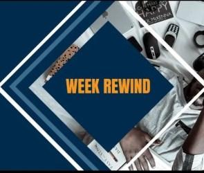 Week Rewind 3