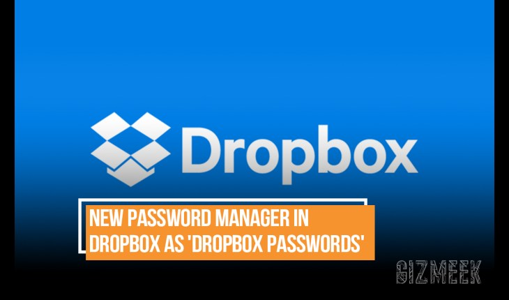 New Password Manager in Dropbox as 'Dropbox Passwords'
