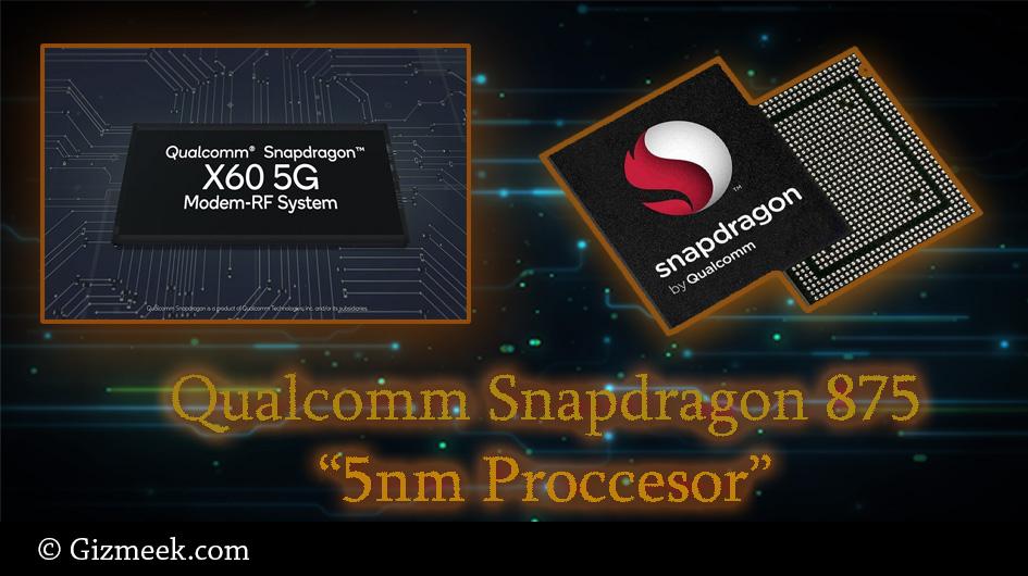 Snapdragon 875 5nm Processor