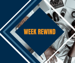 Week Rewind 6: Last Week in a Quick Snap