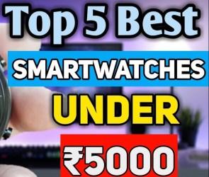 Best Smartwatches Under ₹5000