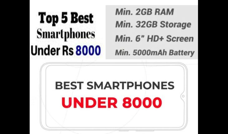 Best smartphone under Rs. 8000 in India