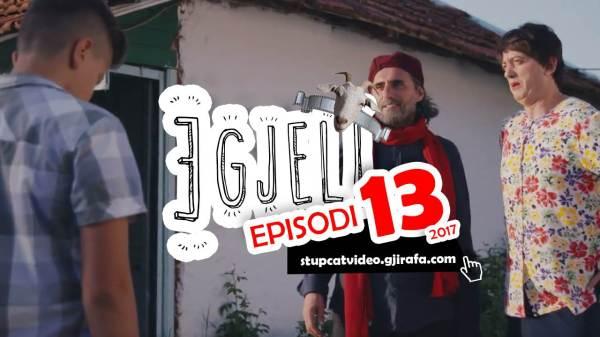 Stupcat Egjeli 2017 Episodi 13 GjirafaVideo
