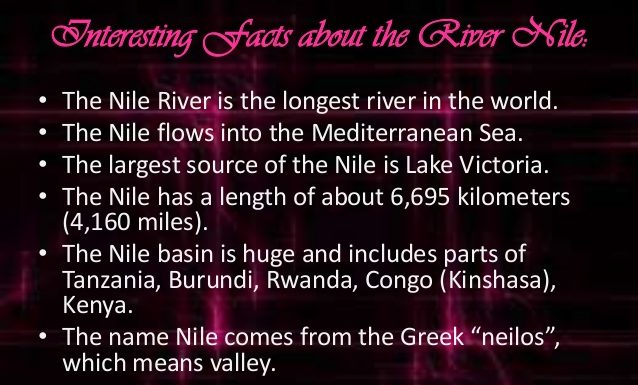 Nile River -Interesting Facts