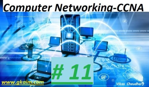 Computer Networking #11 -Questions and Answers