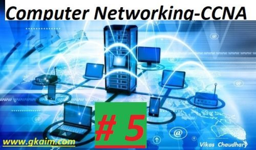 Computer Networking #5 -Questions and Answers