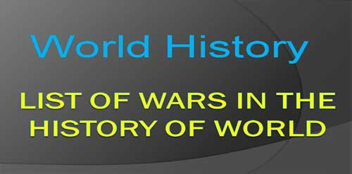 Significant Battles / Wars In The World History