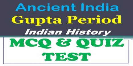 GK> Gupta Period Questions with Answers - Objective MCQ