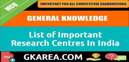 List of Important Research Centre In India pdf