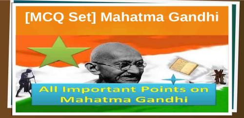 All important objective type questions on Mahatma Gandhi