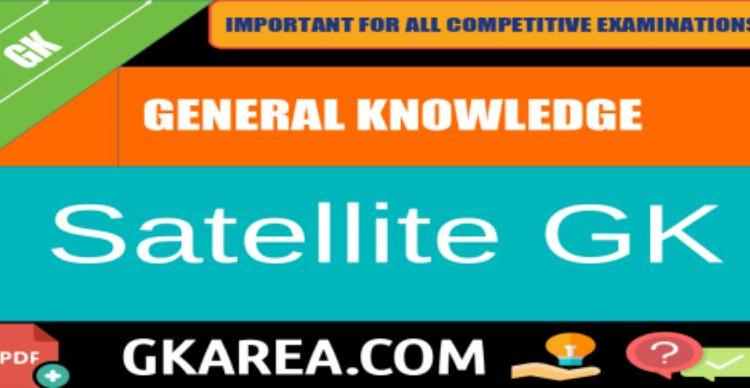 SATELLITE related General knowledge