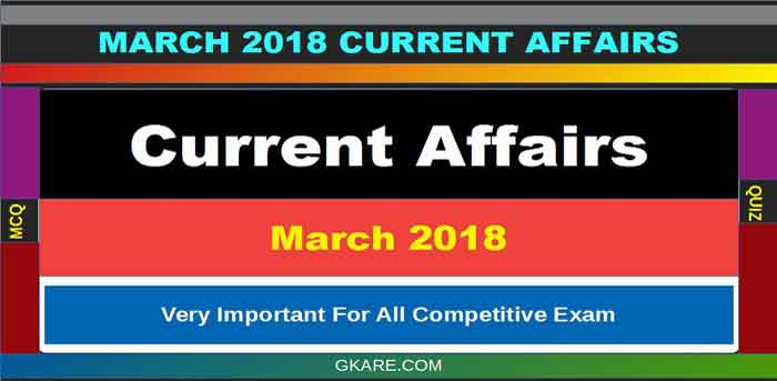 March-current-affairs-2018 pdf