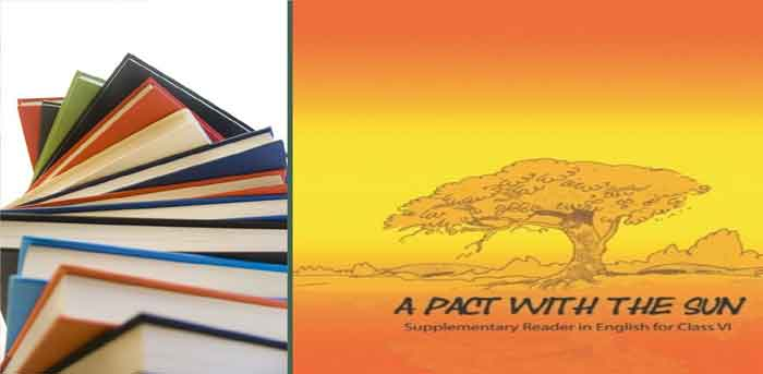 "NCERT Class-6> ""A Pact with the Sun"" English Text Book [PDF]"