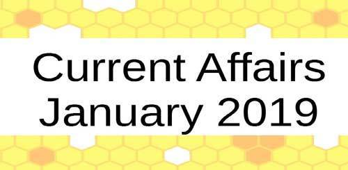 Important Current Affairs from January 2019