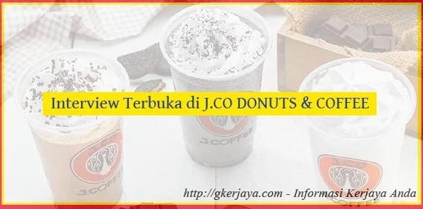 Interview Terbuka di J.CO DONUTS & COFFEE