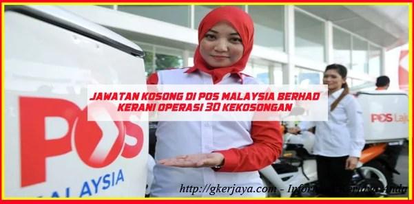 Kerani Operasi Pejabat Pos Malaysia - Diperlukan segera