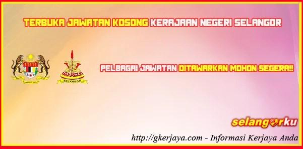 Peluang Kerjaya Kerajaan Negeri Selangor Feb 2016