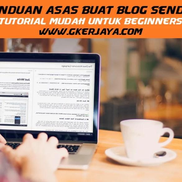 Buat Blog Baru - Panduan Asas buat blog sendiri
