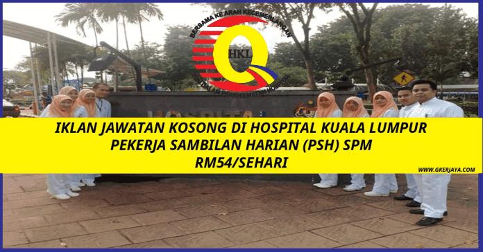 Jawatan Kosong Hospital Kuala Lumpur