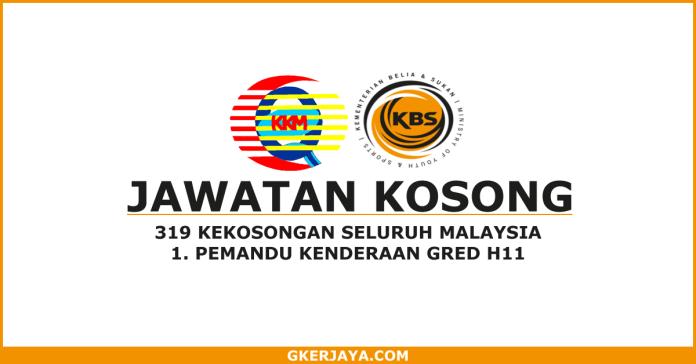 319 Kekosongan jawatan Pemandu Kenderaan KKM dan KBS