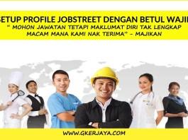 Cara Setup profile Jobstreet dengan betul Wajib Baca
