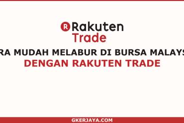 Cara mudah melabur dalam bursa Malaysia Rakuten Trade