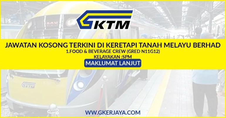 Iklan jawatan kosong terkini Keretapi Tanah Melayu