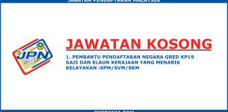Jawatan Kosong Pembantu Pendaftaran Gred K19 JPN