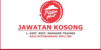 Jawatan Kosong Sebagai Assistant Restoran Manager Pizza Hut