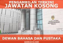 Jawatan Kosong Terkini Dewan Bahasa dan Pustaka
