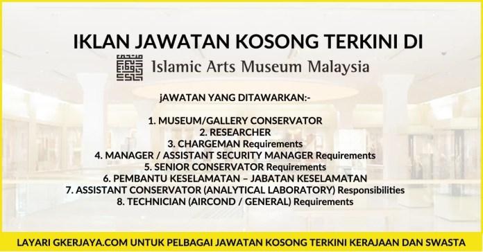 Jawatan kosong Islamic Arts Museum Malaysia