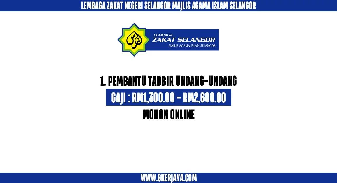 Jawatan kosong Pembantu Tadbir undang-undang Lembaga Zakat Selangor