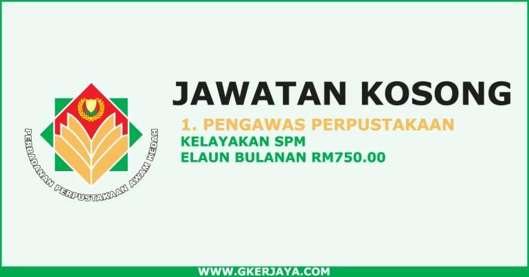 Jawatan kosong Pengawas Perpustakaan Awam Kedah