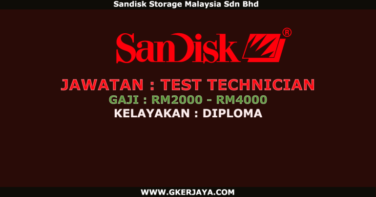 Jawatan kosong Test Technician Sandisk Storage Malaysia