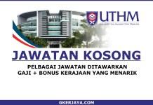 Jawatan kosong terkini di UTHM
