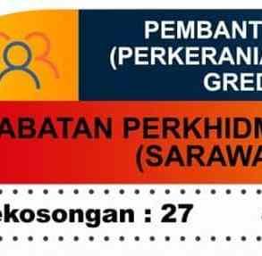 Kerja Terkini Jabatan Perkhidmatan Awam Sarawak