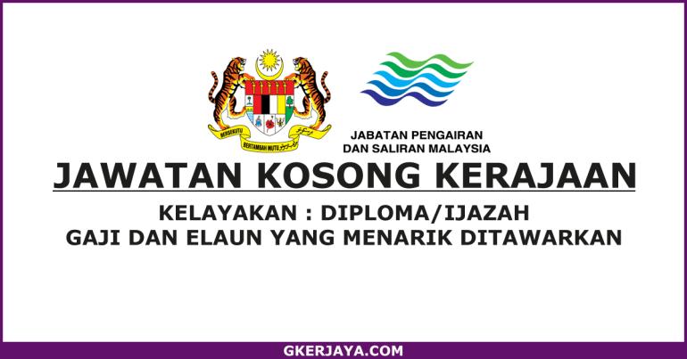 Kerja Kosong Jabatan Pengairan dan Saliran Malaysia