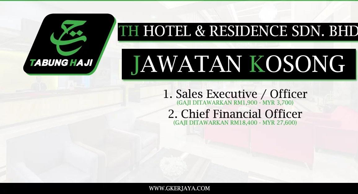 Kerja Kosong TH Hotel & Residence Sdn Bhd