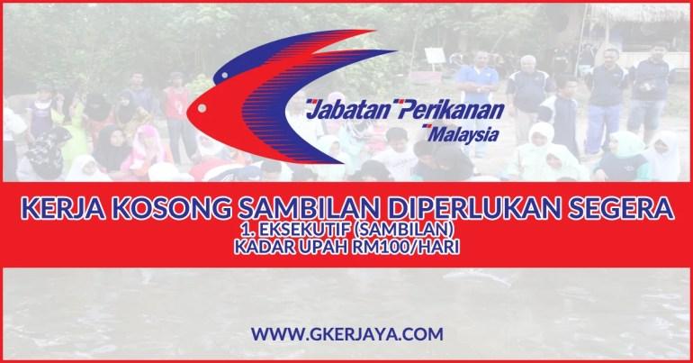 Kerja Sambilan Jabatan Perikanan Malaysia