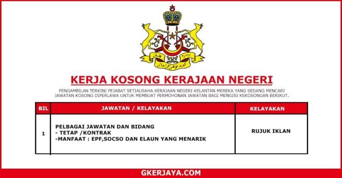 Kerja Terkini Pejabat Setiausaha Kerajaan Negeri Kelantan (1)