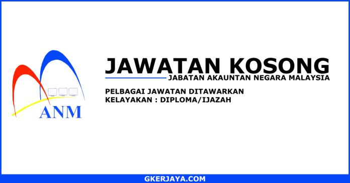 Kerja kosong Jabatan Akauntan Negara Malaysia
