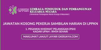 Kerja kosong LPPKN Pekerja Sambilan Harian