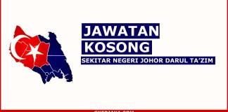 Kerja kosong Seluruh Negeri Johor Terkini