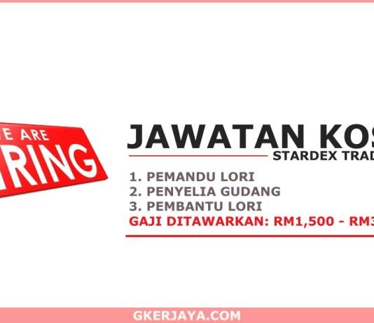 Kerja kosong Stardex Trading Selangor