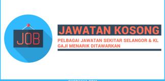 Kerja kosong Swasta Sekitar Kuala Lumpu dan Selangor
