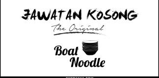 Kerja kosong di Boat Noodle
