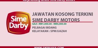Kerja kosong terkini Sime Darby Motors Mohon online