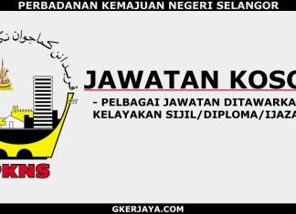 Peluang kerjaya di Perbadanan Kemajuan Negeri Selangor
