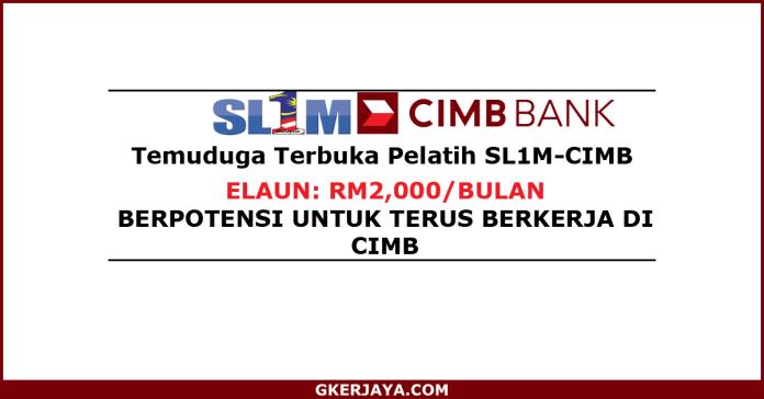 Skim Latihan 1 Malaysia CiMB Temuduga Terbuka