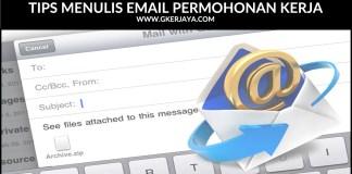 Tips Menulis Email Permohonan Kerja dengan betul